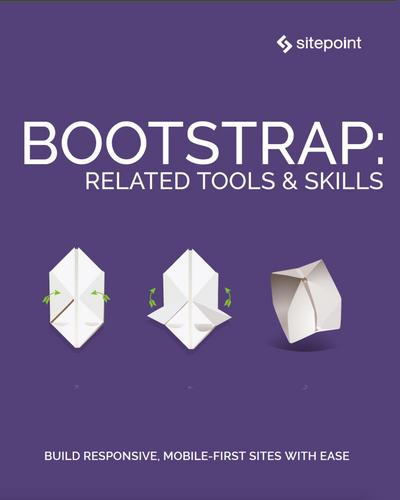 Bootstrap: Related Tools & Skills