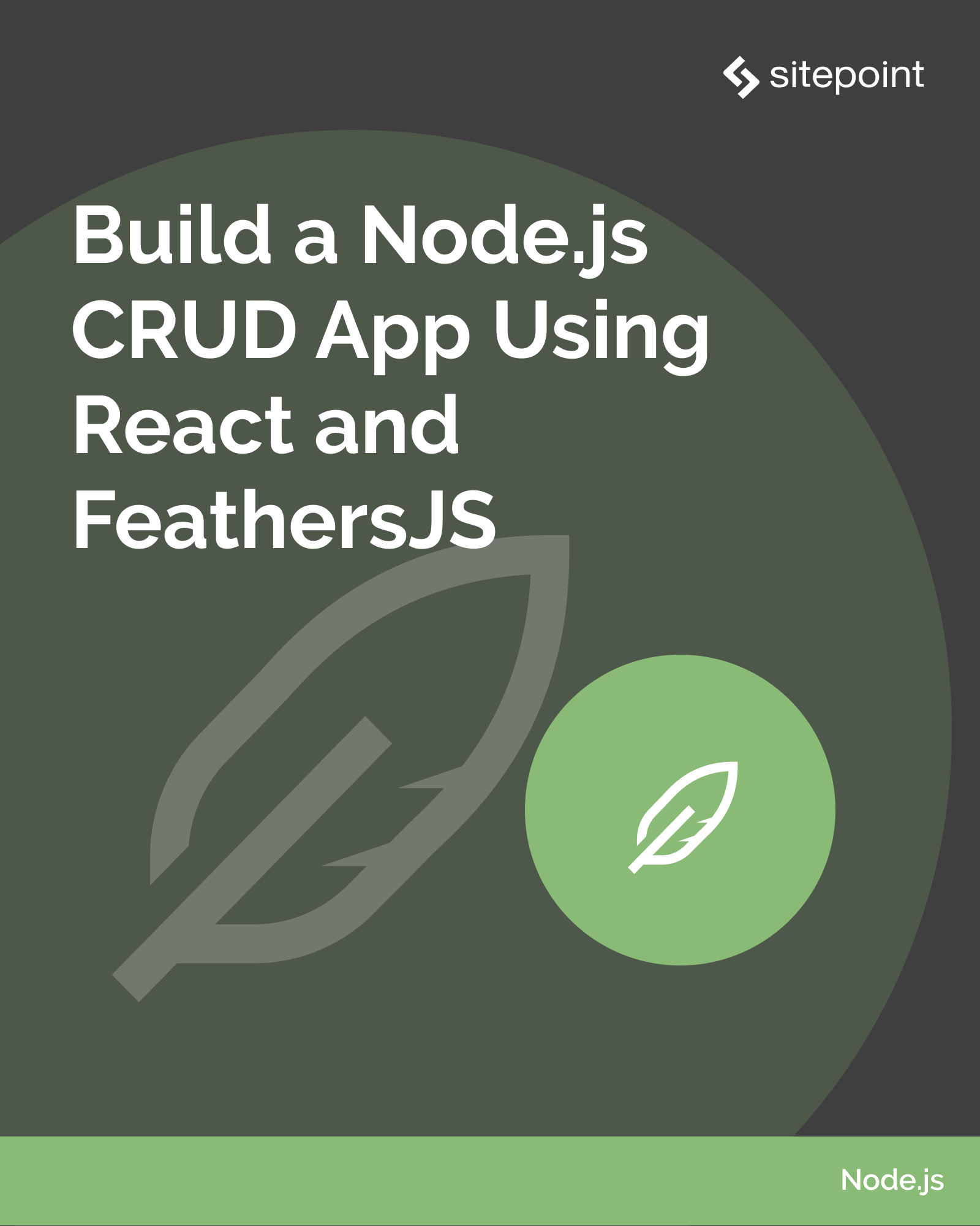 Build a Node.js CRUD App Using React and FeathersJS