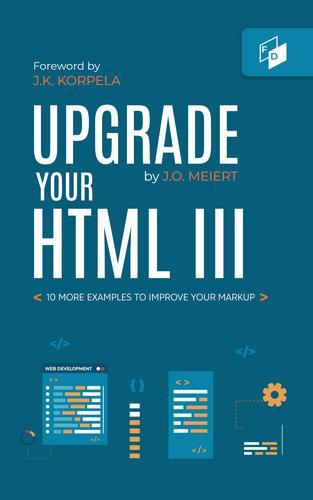 Upgrade Your HTML III