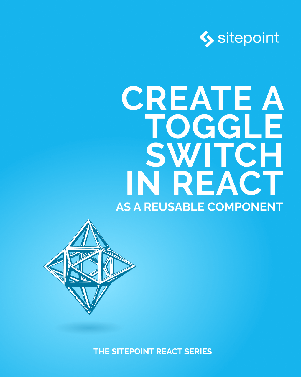 Create a Toggle Switch in React as a Reusable Component