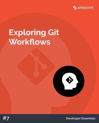 Exploring Git Workflows