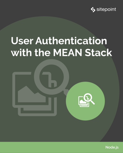 User Authentication with the MEAN Stack
