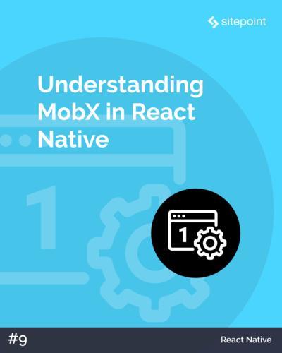 Understanding MobX in React Native