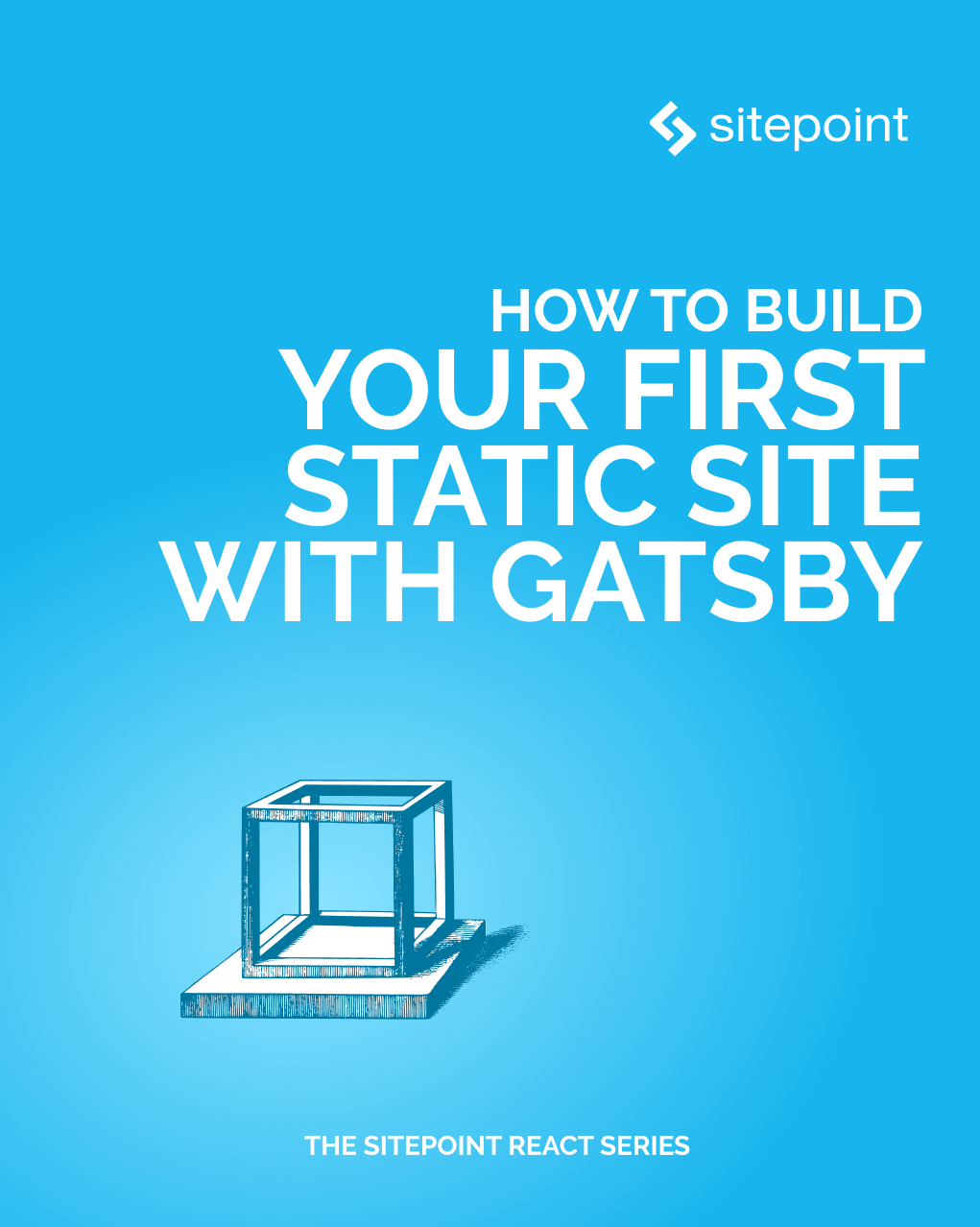 How to Build Your First Static Site with Gatsby