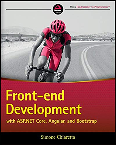 Front-end Development with ASP.NET Core, Angular, and Bootstrap